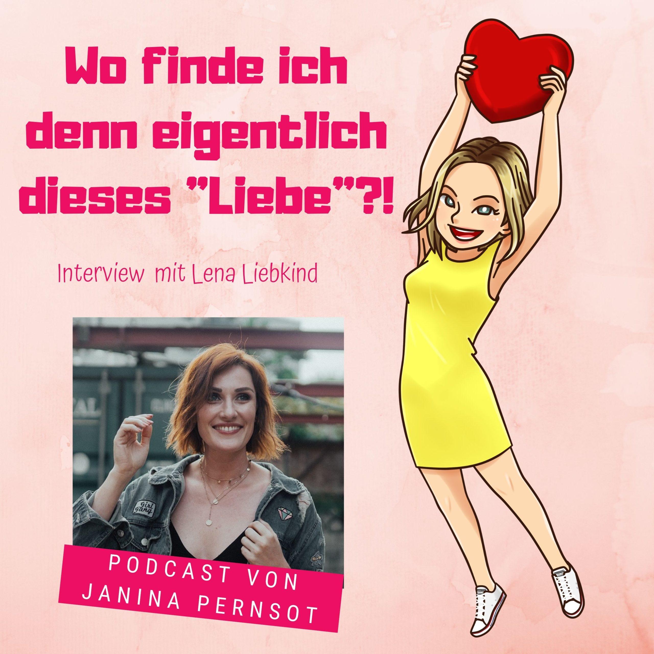 """Folge 9: Wo finde ich eigentlich dieses """"Liebe""""?! – Interview mit Lena Liebkind"""