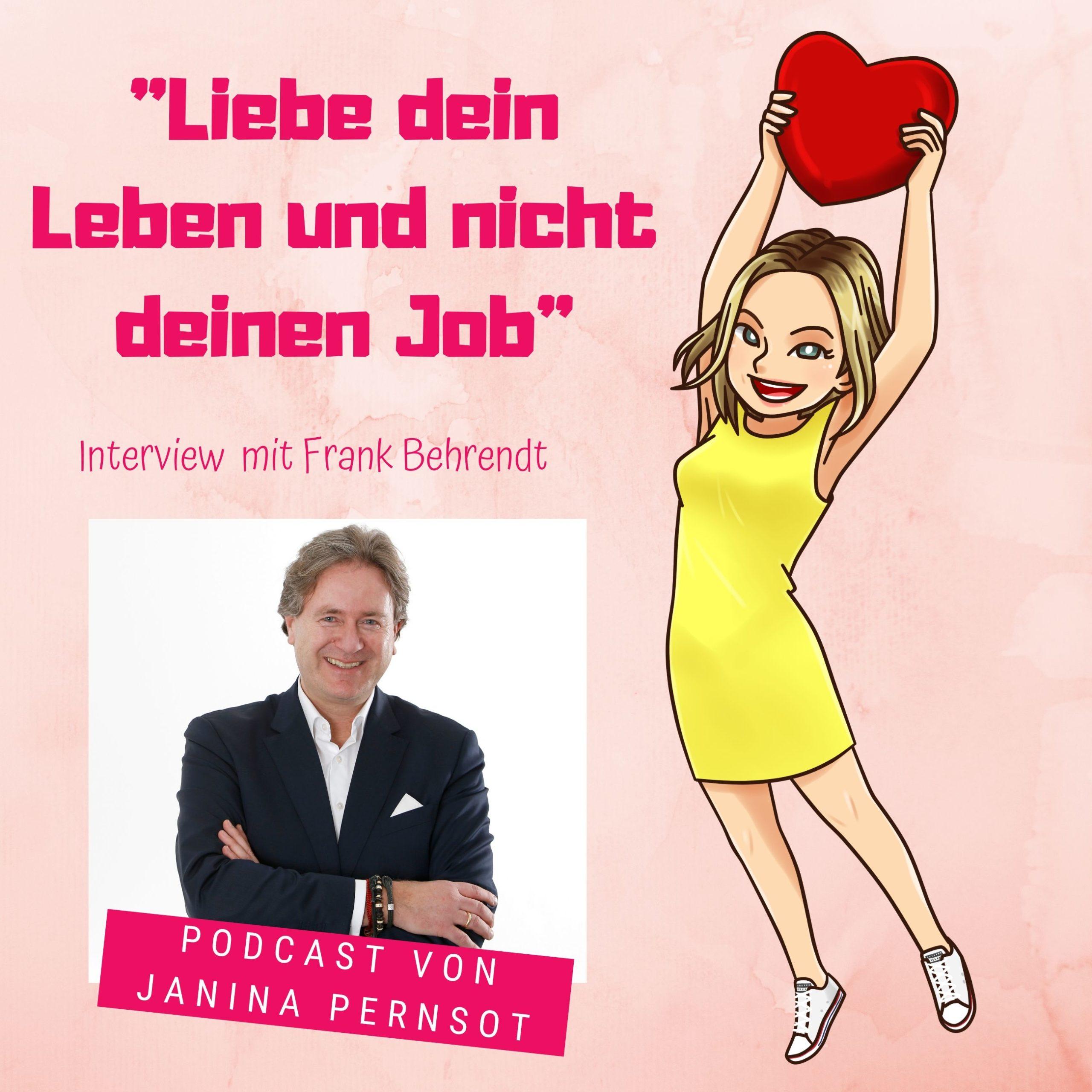 """Folge 11: """"Liebe dein Leben und nicht deinen Job"""" – Interview mit Frank Behrendt"""