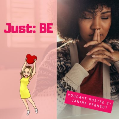 Episode 14: Just: be