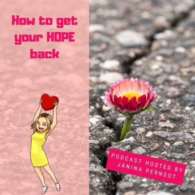 Episode 17: How do get your hope back