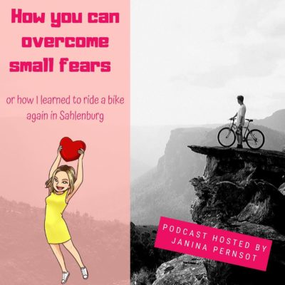 Episode 3: How you can overcome small fears – or how I learned to ride a bike again in Sahlenburg