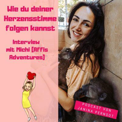 Folge 29: Wie du deiner Herzensstimme folgen kannst – Interview mit Michi (Affis Adventures)