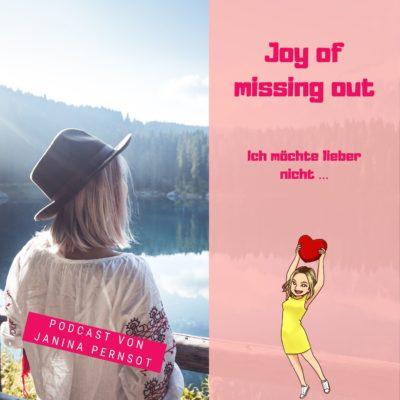 Folge 38: Joy of missing out – Ich möchte lieber nicht